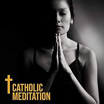 Catholic Meditation: Connecting with God & Soothing Piano