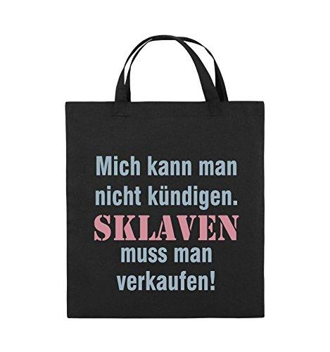 Comedy Bags - Mich kann Man Nicht kündigen. Sklaven Jutebeutel - Kurze Henkel - 38x42cm - Farbe: Schwarz/Eisblau-Rosa