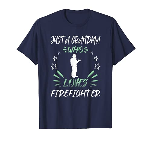 Sólo una abuela que ama el bombero Camiseta