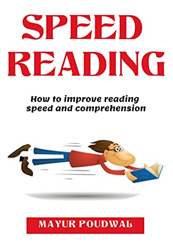 SPEED READING : How to improve reading speed and comprehension (English Edition)