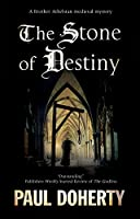 The Stone of Destiny (Brother Athelstan Mysteries)