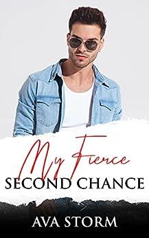My Fierce Second Chance (Boston Bad Boys) by [Ava Storm]