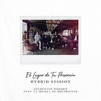 El Lugar de Tu Presencia (Hybrid Session) [feat. La Música de Movimiento]