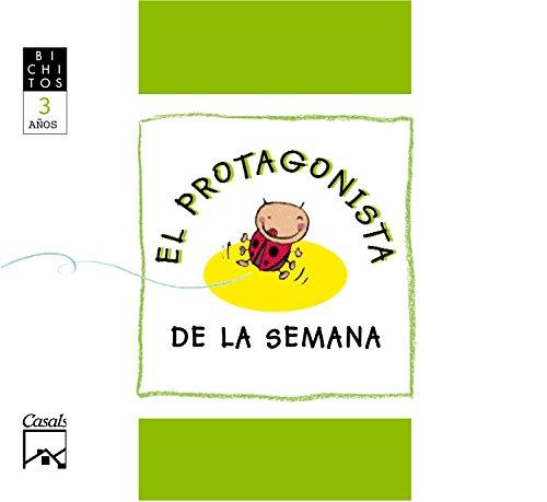 EL PROTAGONISTA DE LA SEMANA. Rita, la mariquita. BICHITOS. 3 años - 9788421834282
