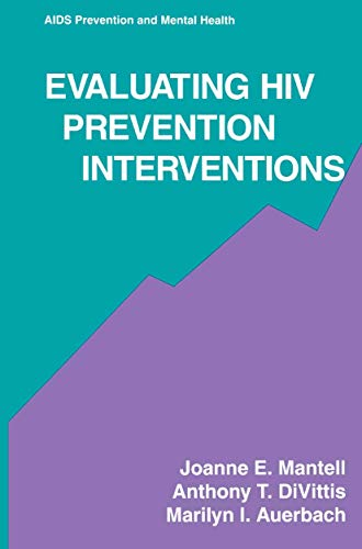 Evaluating Hiv Prevention Interventions (Aids Prevention and Mental Health)