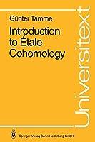 Introduction to Étale Cohomology (Universitext)