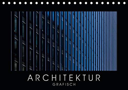ARCHITEKTUR grafisch (Tischkalender 2021 DIN A5 quer)