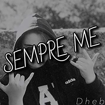 Sempre me