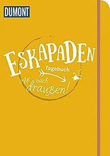 Eskapaden-Tagebuch. Ab nach draußen!: (Farbe: mango) (DuMon