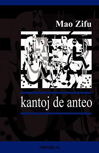 Kantoj de Anteo (Originalaj Poemoj en Esperanto) (Esperanto Edition) (Paperback)