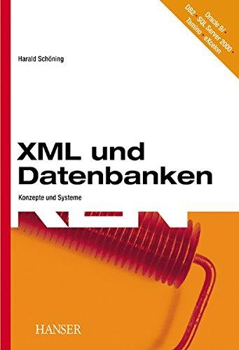 XML und Datenbanken: Konzepte und Systeme