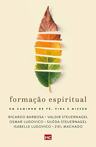 Formação espiritual: Um caminho de fé, vida e missão