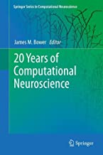 20سنوات من computational neuroscience (سلسلة الإسبرينجر في computational neuroscience)