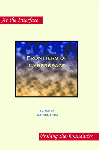 Frontiers of Cyberspace (At the Interface/Probing the Boundaries, Band 85)