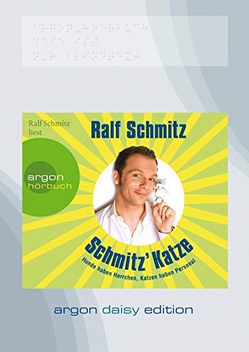 Schmitz' Katze (DAISY Edition): Hunde haben Herrchen, Katzen haben Personal