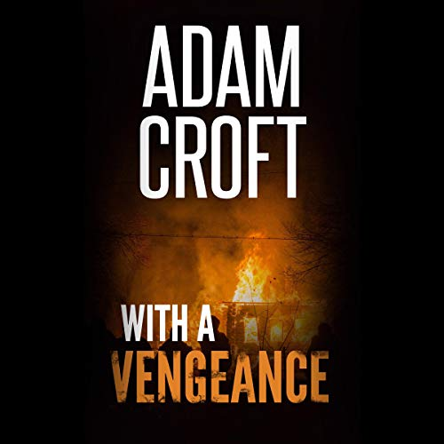 With a Vengeance: Knight & Culverhouse, Book 7