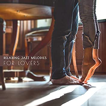 Relaxing Jazz Melodies for Lovers