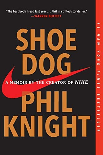 Shoe Dog A Memoir by the Creator of Nike product image
