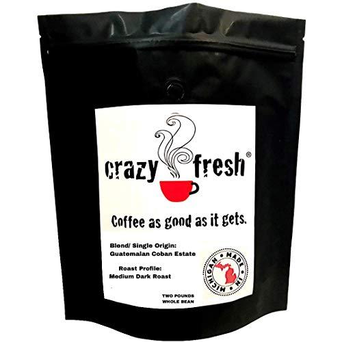 Crazy Fresh Coffee® SHB Guatemalan Coban Estate Blend, 2 lbs. Medium Dark Roast