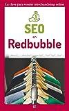 SEO en Redbubble ✔️: Ingresos pasivos fáciles vendiendo merchandising (Merchandising e ingresos pasivos nº 1)