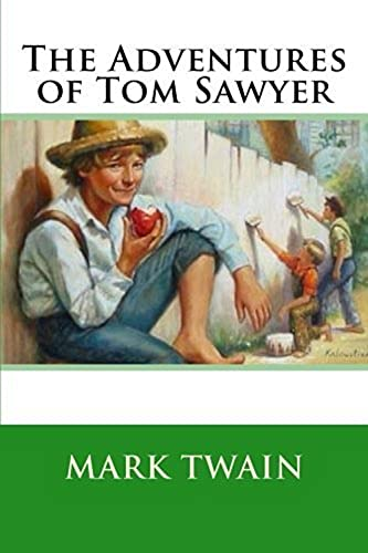 the adventures of tom sawyer illustrated edition (English Edition)