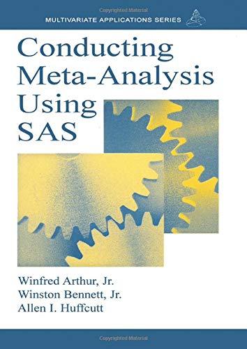 Conducting Meta-Analysis Using SAS (Multivariate Applications Series)