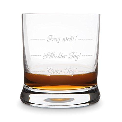 KIXY Whiskyglas von Leonardo - Guter Tag! Schlechter Tag! Frag nicht! - Geschenk Geburtstag Whisky
