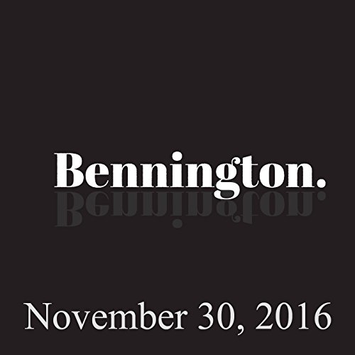 Bennington, November 30, 2016 audiobook cover art