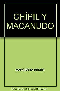 Paperback CHÍPIL Y MACANUDO Book