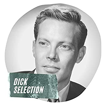 Dick Selection