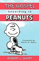 "The Gospel According to ""Peanuts"" (Gospel According To...)"