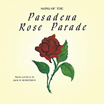Song of the Pasadena Rose Parade (feat. Bob Ryer)