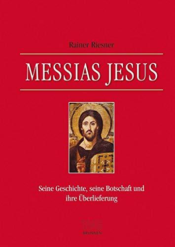 Messias Jesus von Karl-Heinz Vanheiden & Benjamin Lange