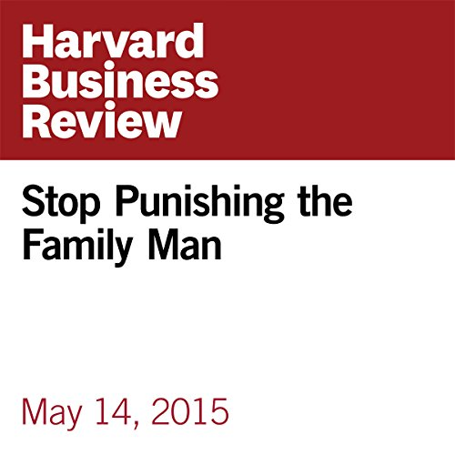 Stop Punishing the Family Man audiobook cover art