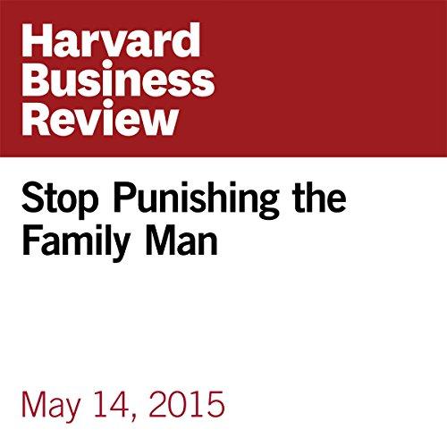 Stop Punishing the Family Man copertina