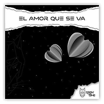 El Amor Se Va