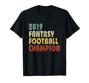 2019 Fantasy Football Champion T-Shirt