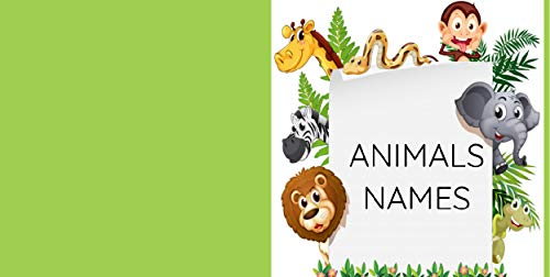 Animals names: animal names in spanish (English Edition)