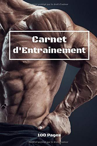 Carnet d'Entrainement: Journal d'Entraînement, Journal de Musculation, Carnet Fitness| 15,24 x 22,86 cm (6 x 9 po) 100 pages | Cadeau pour Sportif à Offrir PDF Books