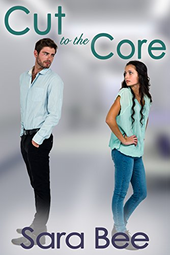 Cut to the Core: A Medical Romance Novella