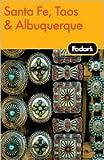 Santa Fe, Taos & Albuquerque 2nd (second) edition Text Only