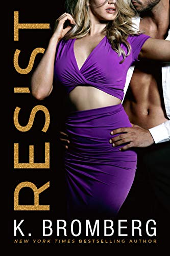 Resist (Wicked Ways Book 1)