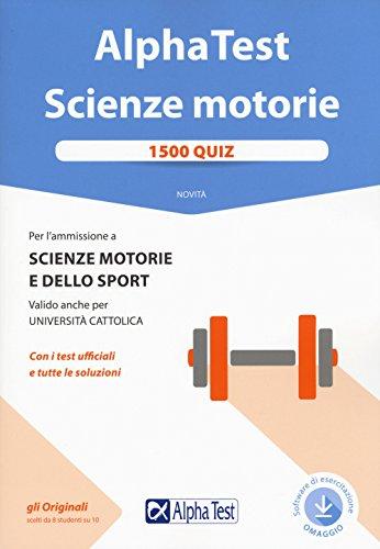 Alpha Test. Scienze motorie. 1500 quiz. Con Contenuto digitale per download e accesso on line