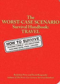 The Worst Case Scenario Survival Handbook: Travel