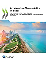 Accelerating Climate Action in Israel Refocusing Mitigation Policies for the Electricity, Residential and Transport Sectors