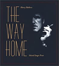 The Way Home: Selected Longer Prose