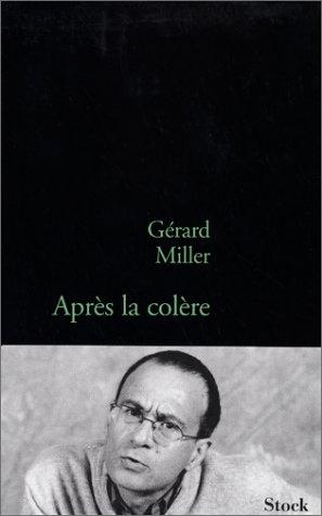 Après la colère: suivi de Une abjection française