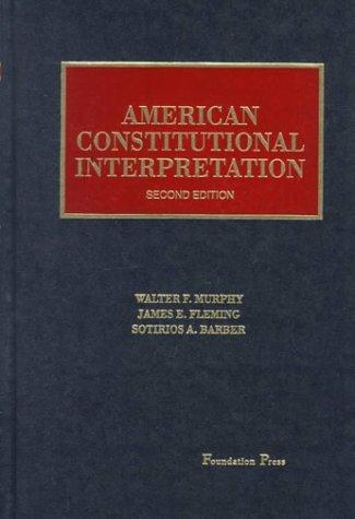 American Constitutional Interpretation
