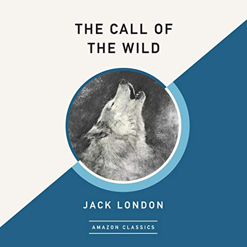 The Call of the Wild (AmazonClassics Edition) cover art