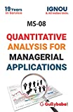 MS08 Quantitative Analysis For Managerial Applications (IGNOU Help Books for MS-08 in English Medium)